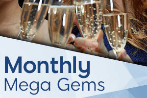 Monthly Mega Gems