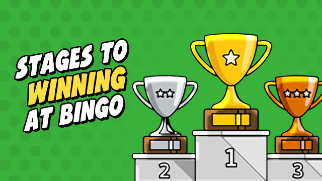 stages to wining bingo